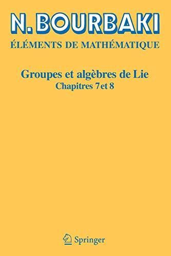 9783540339397: Groupes et algèbres de Lie: Chapitres 7 et 8 (French Edition)