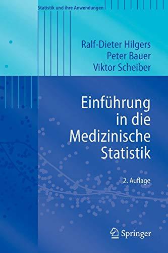 9783540339434: Einführung in die Medizinische Statistik (Statistik und ihre Anwendungen) (German Edition)