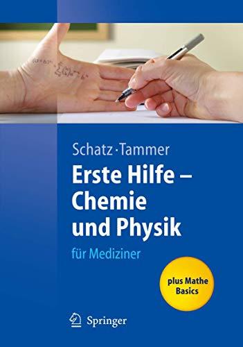 9783540339595: Erste Hilfe - Chemie und Physik: für Mediziner (Springer-Lehrbuch)