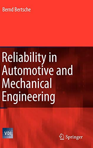 9783540339694: Reliability in Automotive and Mechanical Engineering: Determination of Component and System Reliability (VDI-Buch)