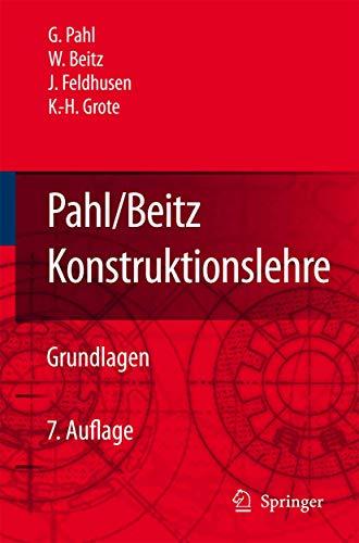 9783540340607: Pahl/Beitz Konstruktionslehre: Grundlagen erfolgreicher Produktentwicklung. Methoden und Anwendung (German Edition)