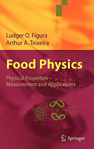 9783540341918: Food Physics: Physical Properties - Measurement and Applications