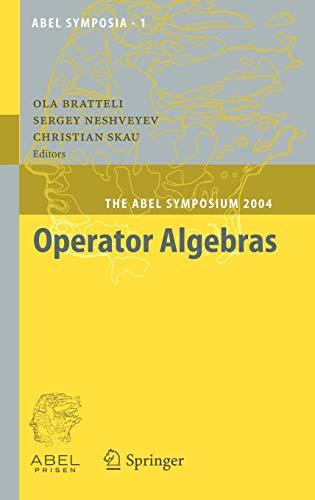9783540341963: Operator Algebras: The Abel Symposium 2004 (Abel Symposia)