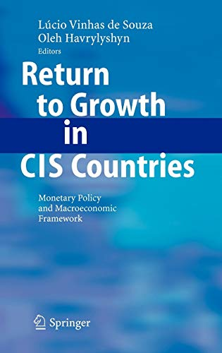 9783540342632: Return to Growth in Cis Countries: Monetary Policy and Macroeconomic Framework