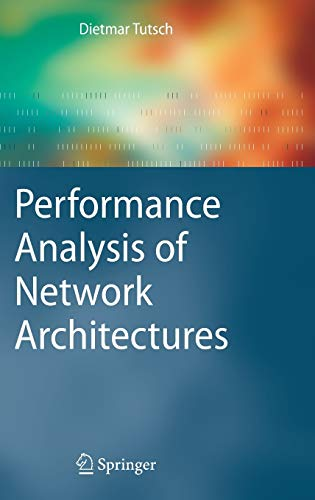 9783540343080: Performance Analysis of Network Architectures
