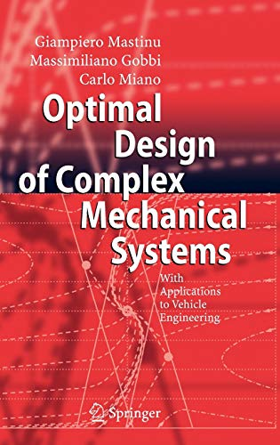 9783540343547: Optimal Design of Complex Mechanical Systems: With Applications to Vehicle Engineering