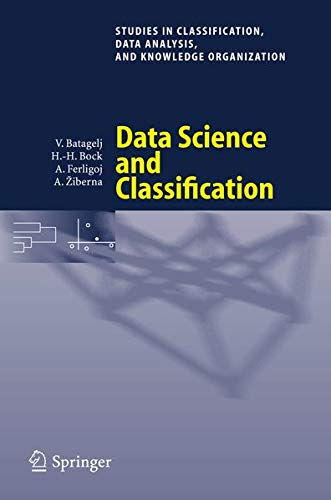 9783540344155: Data Science and Classification (Studies in Classification, Data Analysis, and Knowledge Organization)