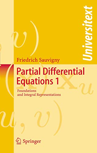 9783540344575: Partial Differential Equations: Vol. 1 Foundations and Integral Representations: Foundations and Integral Representations v. 1 (Universitext)