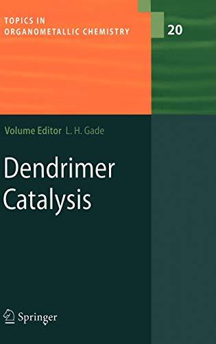Dendrimer Catalysis: Lutz H. Gade