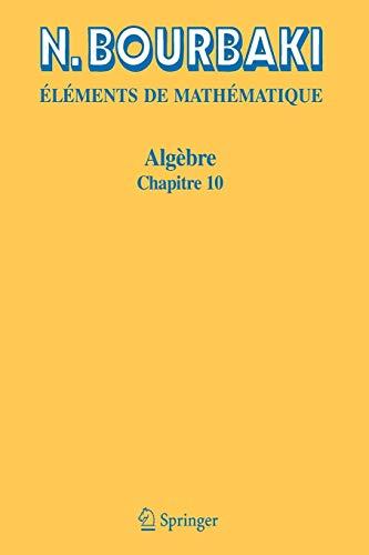 9783540344926: Algebre: Chapitre 10. Algebre homologique (Elements De Mathematique) (French Edition)