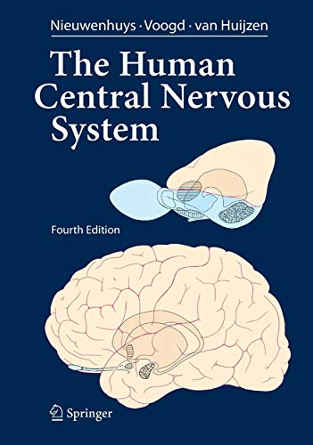 9783540346845: The Human Central Nervous System: A Synopsis and Atlas