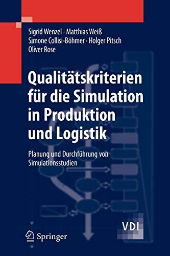 9783540352723: Qualitätskriterien für die Simulation in Produktion und Logistik: Planung und Durchführung von Simulationsstudien (VDI-Buch) (German Edition)