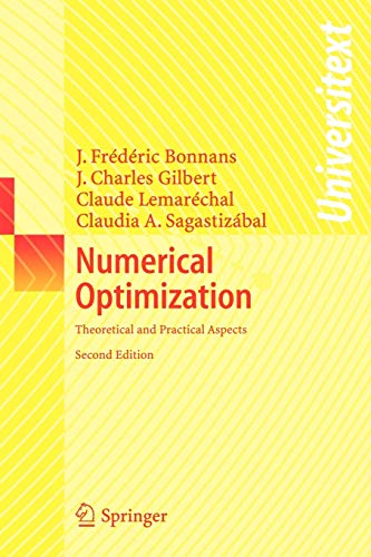 9783540354451: Numerical Optimization: Theoretical and Practical Aspects (Universitext)