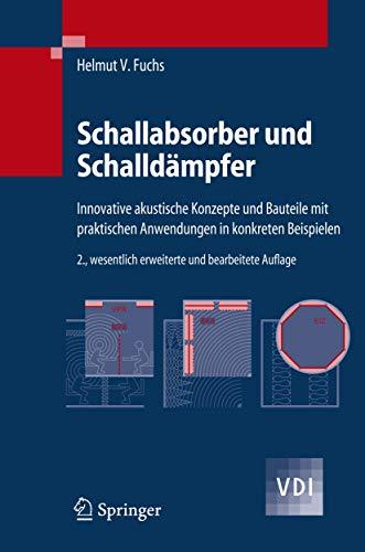 9783540354932: Schallabsorber und Schalldämpfer: Innovative akustische Konzepte und Bauteile mit praktischen Anwendungen in konkreten Beispielen (VDI-Buch)