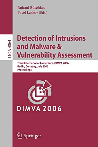 Detection of Intrusions and Malware, and Vulnerability Assessment: Roland B�schkes