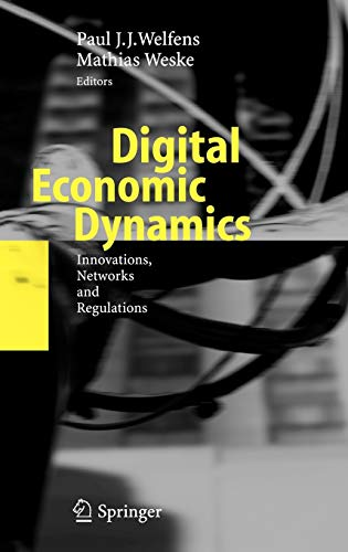 9783540360292: Digital Economic Dynamics: Innovations, Networks and Regulations