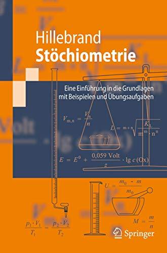 9783540361534: Stochiometrie: Eine Einfuhrung in Die Grundlagen MIT Beispielen Und Ubungsaufgaben (Springer-Lehrbuch)