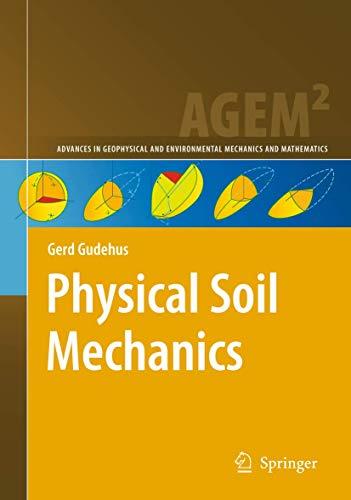 Physical Soil Mechanics: Gerd Gudehus