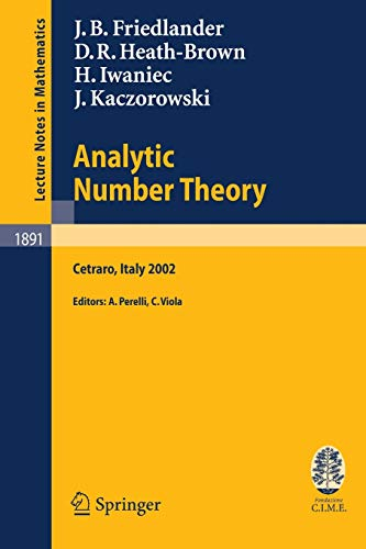 9783540363637: Analytic Number Theory: Lectures given at the C.I.M.E. Summer School held in Cetraro, Italy, July 11-18, 2002 (Lecture Notes in Mathematics)