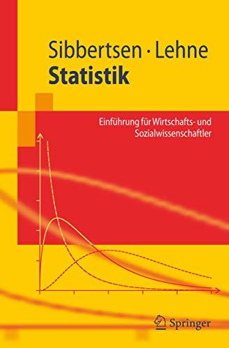 9783540364757: Statistik: Einführung für Wirtschafts- und Sozialwissenschaftler: Einfuhrung Fur Wirtschafts- Und Sozialwissenschaftler (Springer-Lehrbuch)