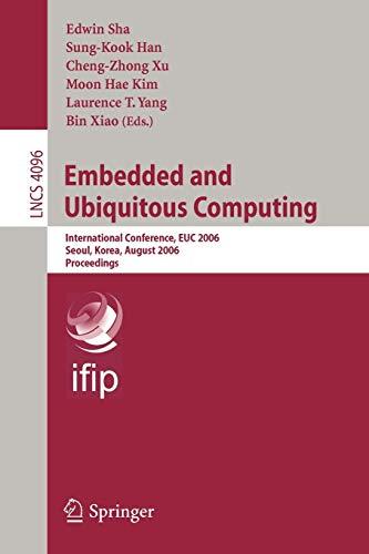 Embedded and Ubiquitous Computing 2006: Edwin Sha