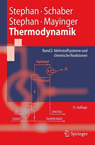 9783540367093: Thermodynamik. Grundlagen und technische Anwendungen: Band 2: Mehrstoffsysteme und chemische Reaktionen (Springer-Lehrbuch)