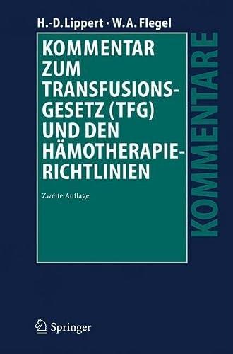 9783540367390: Kommentar zum Transfusionsgesetz (TFG) und den Hämotherapie-Richtlinien