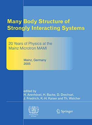 Many Body Structure Of Strongly Interacting Systems: H. Arenhovel