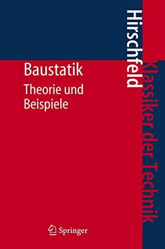 9783540367727: Baustatik: Theorie und Beispiele (Klassiker der Technik) (German Edition)