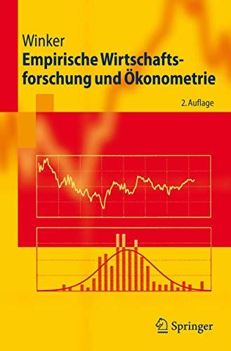 9783540367789: Empirische Wirtschaftsforschung (Springer-Lehrbuch)