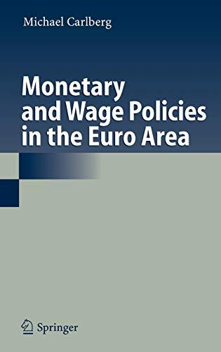 Monetary and Wage Policies in the Euro Area (Hardback): Michael Carlberg