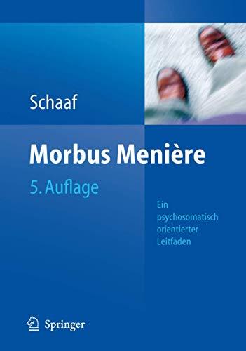 9783540369608: Morbus Meniere: Schwindel - Horverlust - Tinnituseine Psychosomatisch Orientierte Darstellung