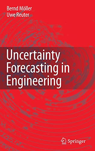 9783540371731: Uncertainty Forecasting in Engineering