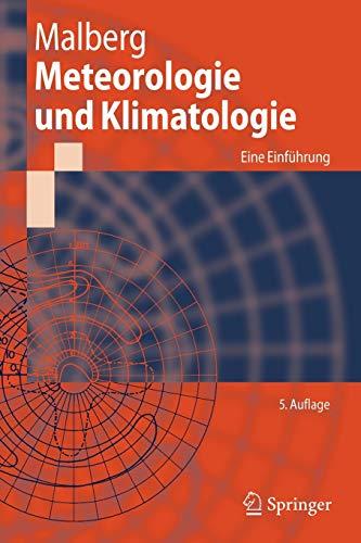 9783540372196: Meteorologie und Klimatologie: Eine Einführung (Springer-Lehrbuch) (German Edition), 5. Auflage