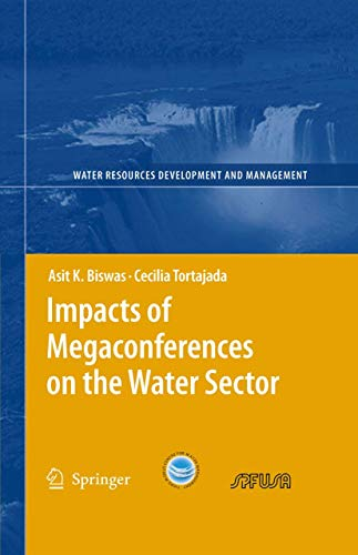 9783540372233: Impacts of Megaconferences on the Water Sector (Water Resources Development and Management)