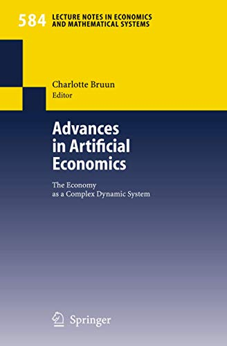 9783540372479: Advances in Artificial Economics: The Economy as a Complex Dynamic System (Lecture Notes in Economics and Mathematical Systems)