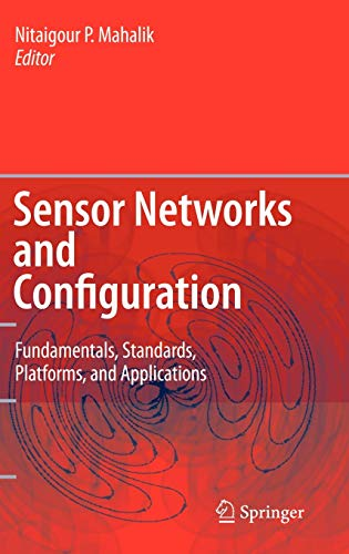 9783540373643: Sensor Networks and Configuration: Fundamentals, Standards, Platforms, and Applications