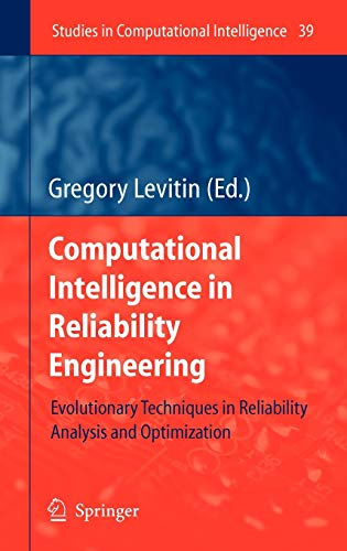 Computational Intelligence in Reliability Engineering: Gregory Levitin
