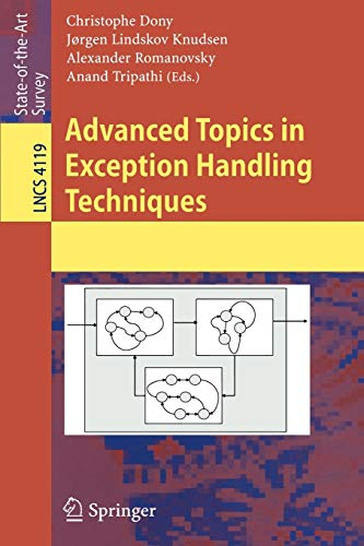 9783540374435: Advanced Topics in Exception Handling Techniques (Lecture Notes in Computer Science / Programming and Software Engineering)