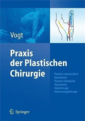 Praxis der Plastischen Chirurgie: Peter M. Vogt