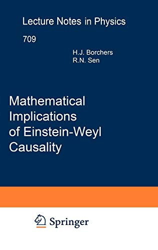 9783540376804: Mathematical Implications of Einstein-Weyl Causality (Lecture Notes in Physics)