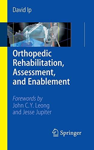 9783540376934: Orthopedic Rehabilitation, Assessment, and Enablement