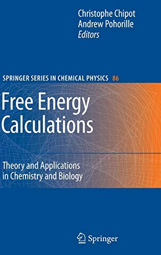 9783540384472: Free Energy Calculations: Theory and Applications in Chemistry and Biology (Springer Series in Chemical Physics)