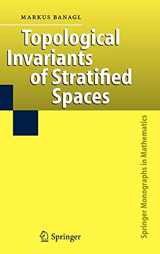 9783540385851: Topological Invariants of Stratified Spaces (Springer Monographs in Mathematics)