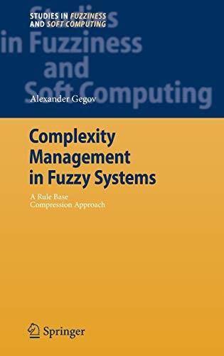 9783540388838: Complexity Management in Fuzzy Systems: A Rule Base Compression Approach