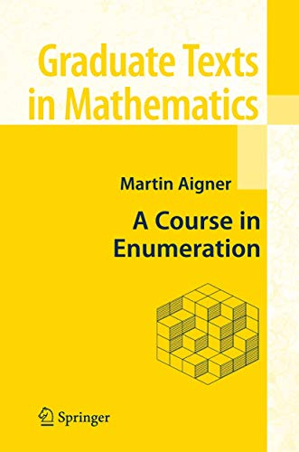 9783540390329: A Course in Enumeration (Graduate Texts in Mathematics)