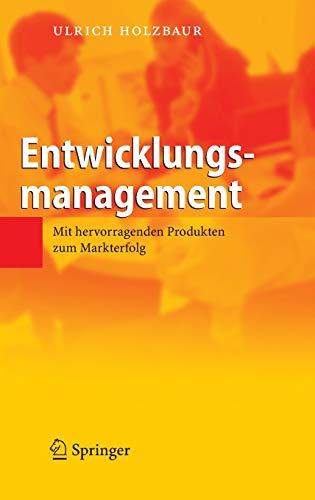 9783540395164: Entwicklungsmanagement: Mit hervorragenden Produkten zum Markterfolg (German Edition)