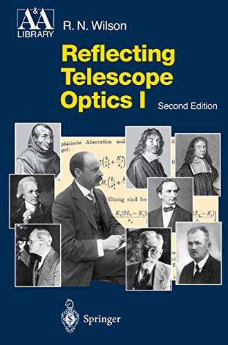 9783540401063: Reflecting Telescope Optics I: Basic Design Theory and its Historical Development (Astronomy and Astrophysics Library) (Pt. 1)