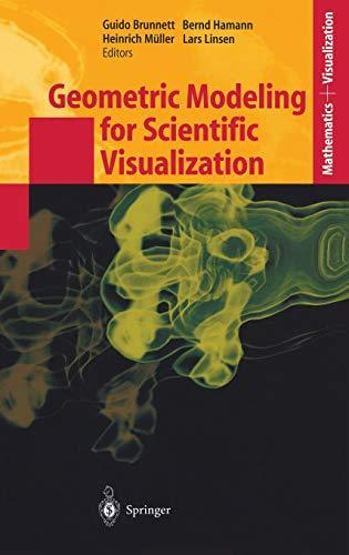 Geometric Modeling for Scientific Visualization: Guido Brunnett