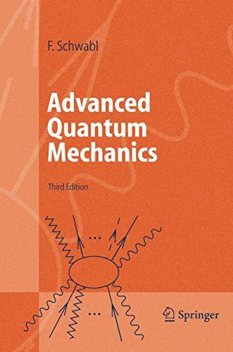 9783540401520: Advanced Quantum Mechanics